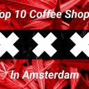 Coffee shop di Amsterdam: Selezione Top 10
